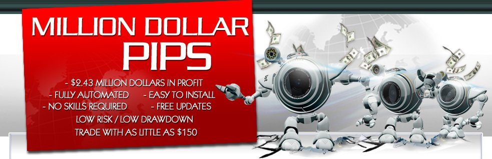 Million Dollar Pips Review - The First Million Dollar Forex Robot And Expert Advisor With Real Results Created By William Morrison