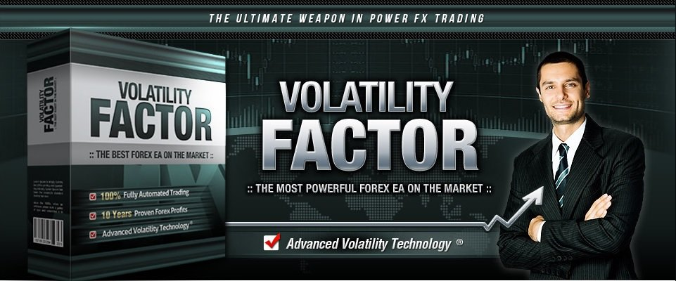 Volatility Factor EA Review - The Most Innovative Expert Advisor And Powerful Automated Forex Robot Trading System On The FX Market