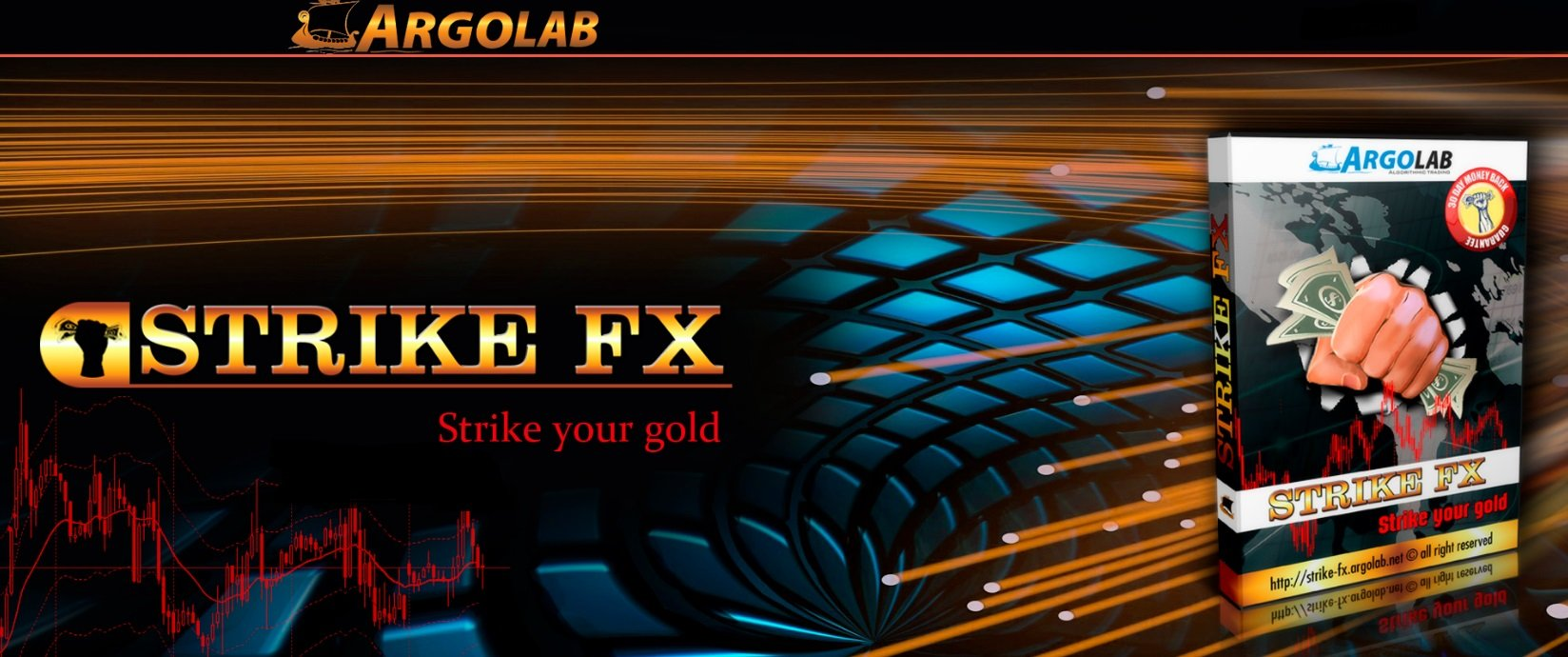 Strike Fx EA Review - Powerful Forex Expert Advisor Of New Generation And Profitable Multicurrency Martingale FX Trading Robot Created By Argolab