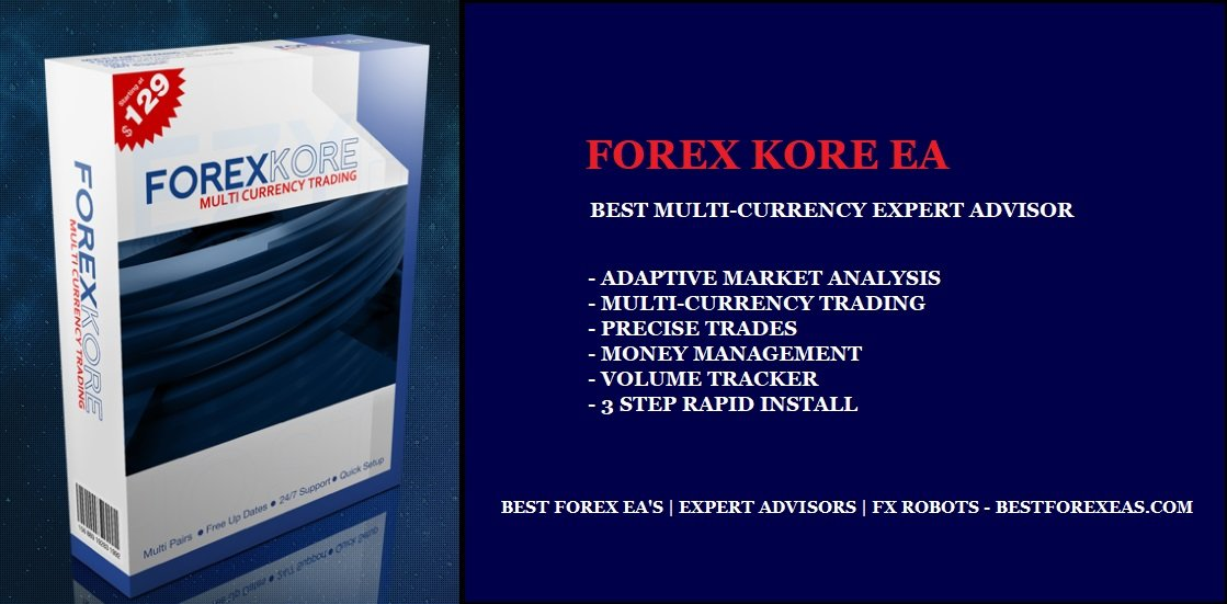 Forex Kore EA Review - Profitable Multi-Currency Expert Advisor For The Metatrader 4 (MT4) Platform And Reliable FX Trading Robot Created By Professional Traders