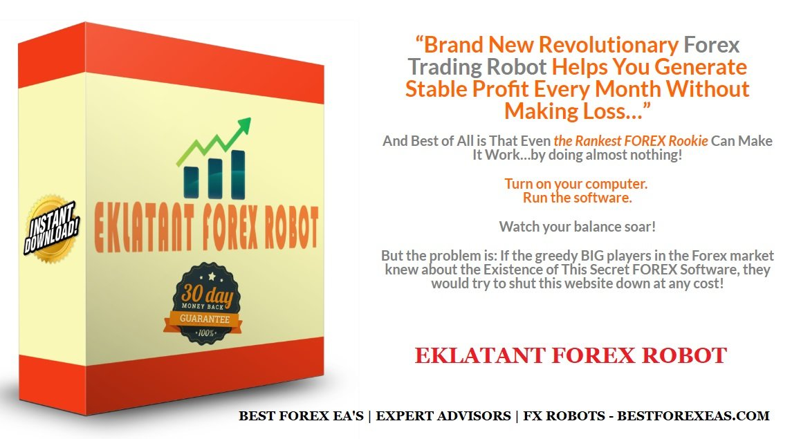Eklatant Forex Robot Review - Profitable FX Expert Advisor For Stable Profits And Reliable Forex EA For Metatrader 4 (MT4) Trading Platform